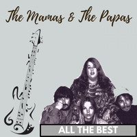 The Mamas & The Papas - All the Best