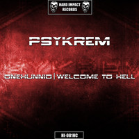 Psykrem - Onehunnid / Welcome to Hell