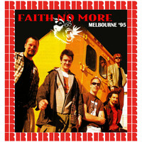 Faith No More - Festival Hall, Melbourne, Australia, August 14th, 1995