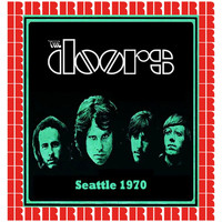 The Doors - The Complete Show, Center Coliseum, Seattle, June 5th, 1970