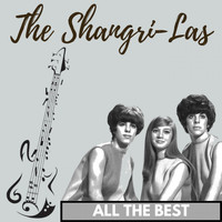 The Shangri-Las - All the Best