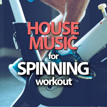 Various Artists - House Music for Spinning Workout