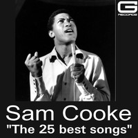 Sam Cooke - The 25 best songs