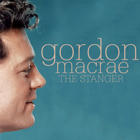 Gordon MacRae - The Stranger