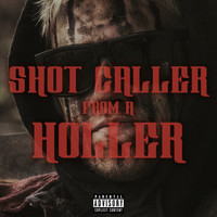 Redneck Souljers - Shot Caller from a Holler (feat. Redneck Souljers)