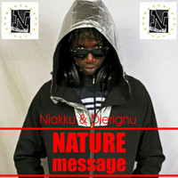 Nature - Message (Niakku & Dierignu)