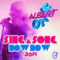 Albert One - Sing a Song Now Now