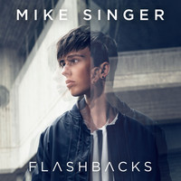 Mike Singer - Flashbacks
