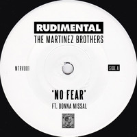 Rudimental & The Martinez Brothers - No Fear (feat. Donna Missal)