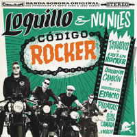 Loquillo & Nu Niles - Código rocker (Remastered 2017)
