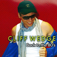 Cliff Wedge - Back To The 80's