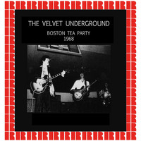The Velvet Underground - Boston Tea Party, December 12th, 1968