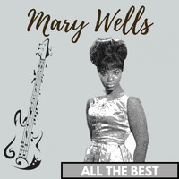 Mary Wells - All the Best