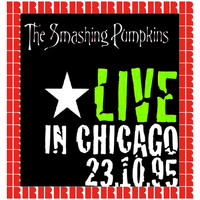 Smashing Pumpkins - The Complete Riviera Concert, Chicago, October 23rd, 1995