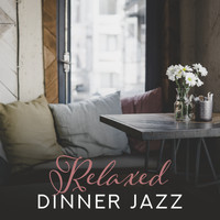 Restaurant Music - Relaxed Dinner Jazz