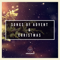 Various Artists - Songs of Advent & Christmas