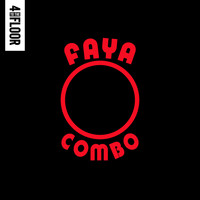 DJ Gregory - 4 To The Floor Presents Faya Combo