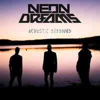 Neon Dreams - Acoustic Sessions - EP