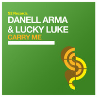 Danell Arma & Lucky Luke - Carry Me