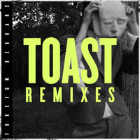 Foreign Beggars - Toast Remixes (Explicit)