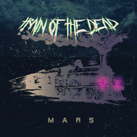 Mars - Train of the Dead