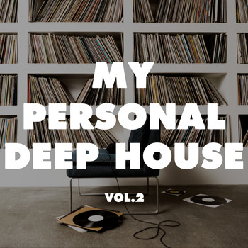 Various Artists - My Personal Deep House, Vol. 2