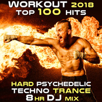 Workout Trance - Workout 2018 Top 100 Hits Hard Psychedelic Techno Trance 8hr DJ Mix (Explicit)