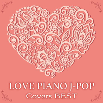 Kaoru Sakuma - Love Piano J-POP Covers Best