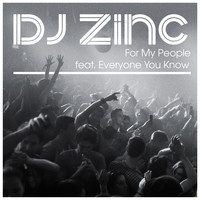 DJ Zinc - For My People