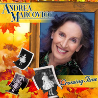 Andrea Marcovicci - Crossing Time