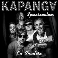 Kapanga - La Crudita (Version Spectaculum en Vivo)