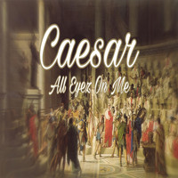 Caesar - All Eyez on Me