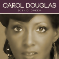 Carol Douglas - Disco Queen