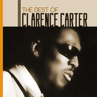Clarence Carter - Patches: The Best Of Clarence Carter