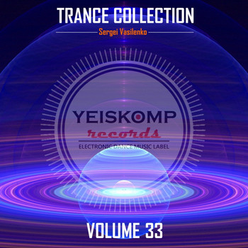 Sergei Vasilenko - Trance Collection by Sergei Vasilenko, Vol. 33