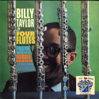 Billy Taylor - Four Flutes