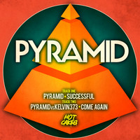 Pyramid - Successful / Come Again