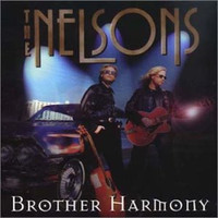 Nelson - Brother Harmony