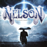 Nelson - Lightning Strikes Twice