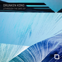 Drunken Kong - Through The Gate EP