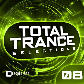 Various Artists - Total Trance Selections, Vol. 08