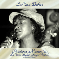 LaVern Baker - Precious Memories: La Vern Baker Sings Gospel (Remastered 2018)