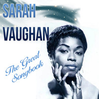 Sarah Vaughan - Sarah Vaughan, The Great Songbook
