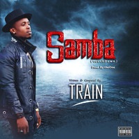 Train - Samba (TouchDown [Explicit])