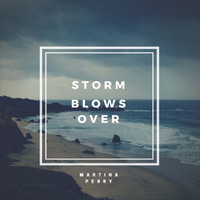Martina Perry - Storm Blows Over