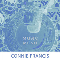 Connie Francis - Music Menu