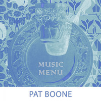 Pat Boone - Music Menu