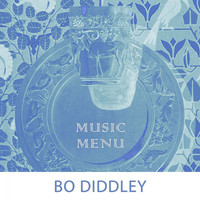 Bo Diddley - Music Menu