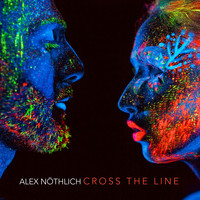 Alex Nöthlich - Cross the Line