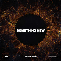 Etta Bond - Something New (feat. Etta Bond)